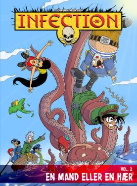 Infection vol. 2 - En mand eller en Hær. Forside til tegneserie. Casper Sand.